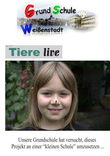 Tiere live - Grundschule Weißenstadt