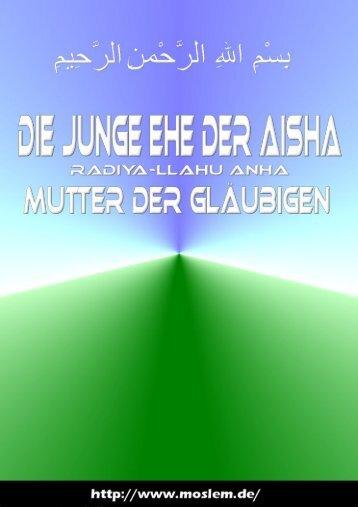 Die junge Ehe der Aisha - Way to Allah