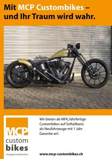 Mit MCP Custombikes – und Ihr Traum wird wahr.