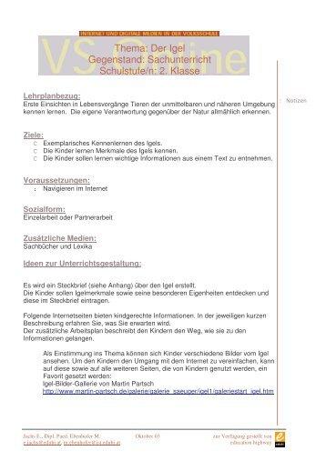 Thema: Der Igel Gegenstand: Sachunterricht Schulstufe/n: 2. Klasse