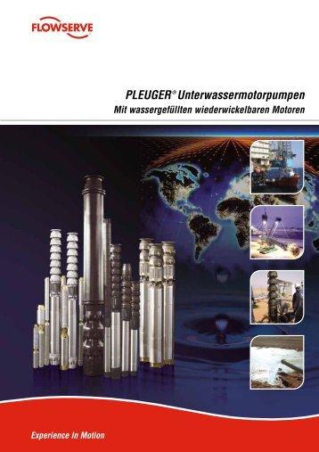 PLEUGER® Unterwassermotorpumpen - Flowserve Corporation