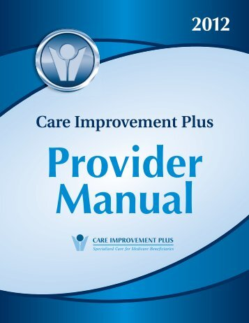 Care Improvement Plus! This provider manual