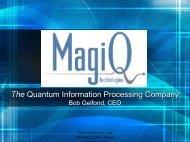 Bob Gelfond, CEO, MagiQ - MIT · Stanford · Berkeley ...
