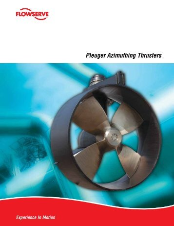 Pleuger Azimuthing Thrusters - Flowserve Corporation
