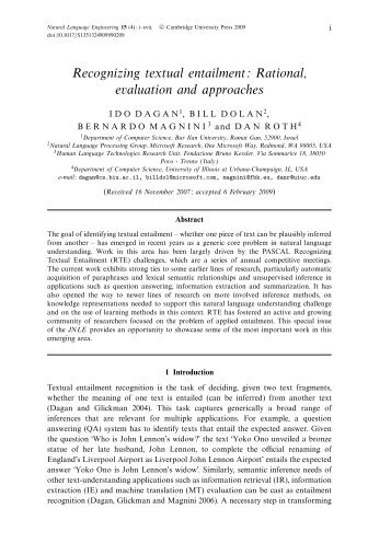 Recognizing textual entailment: Rational, evaluation and approaches
