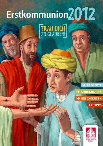 Erstkommunion-Begleitheft 2012 - Bonifatiuswerk