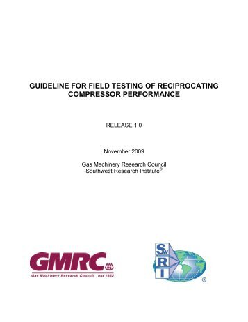 GMRC Guideline for Field Testing of Reciprocating Compressor ...