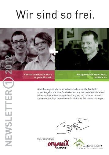 Wir sind so frei. - Organix Biomarkt GmbH