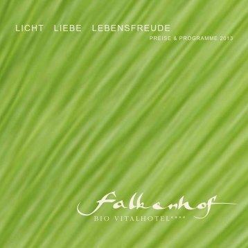 Licht Liebe Lebensfreude - Vitalhotel Falkenhof