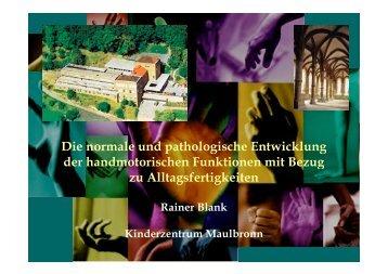 Die normale und pathologische Entwicklung der handmotorischen ...