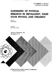 summaries of physical research in metallurgy - Office of Science