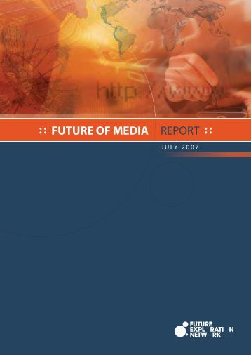 Future of Media Report 2007 - Ross Dawson