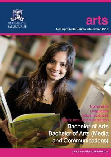 Bachelor of Arts Bachelor of Arts (Media and Communications)