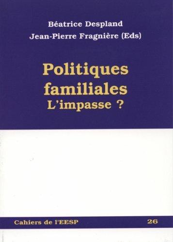 Les politiques familiales : l'impasse - EESP