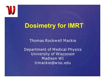 Dosimetry for IMRT