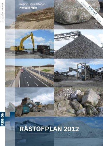 Forslag til Råstofplan 2012 (pdf) - Region Hovedstaden