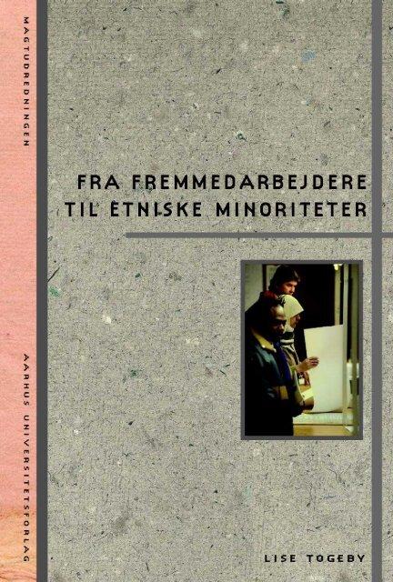 Fra fremmedarbejdere til etniske minoriteter - Aarhus ...