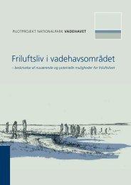 Friluftsliv i vadehavsområdet - Danmarks Nationalparker