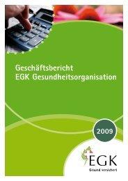 Jahresbericht 2009 - EGK-Gesundheitskasse