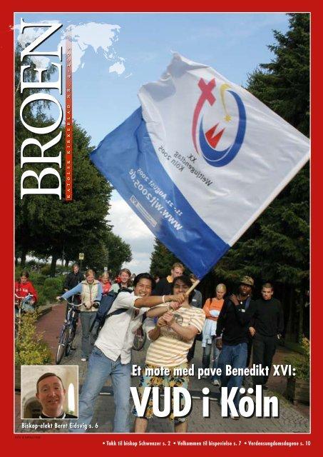 Broen 2005-4.pdf - Den katolske kirke