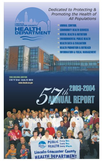 2003 - 2004 Health Dept. Annual Report - City of Lincoln ...