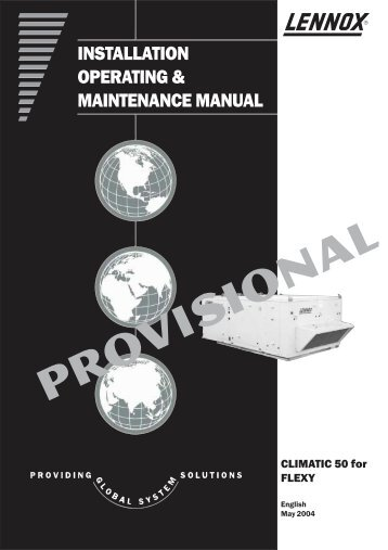 INSTALLATION OPERATING & MAINTENANCE MANUAL - Lennox