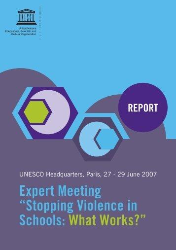 Expert meeting: Stopping Violence in Schools ... - unesdoc - Unesco
