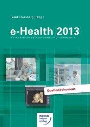 Frank Duesberg (Hrsg.) Quellendokument - e-Health 2013