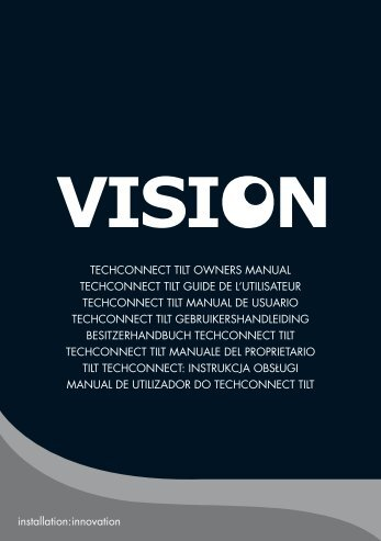 TECHCONNECT TILT OWNERS MANUAL TECHCONNECT ... - ViDiS