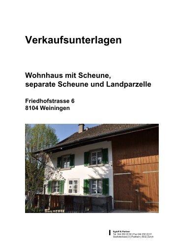 Wohnhaus mit Scheune - Egloff & Partner