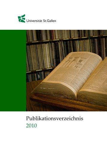 Publikationsverzeichnis 2010 - Alexandria - Universität St.Gallen