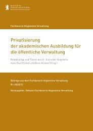 Privatisierung der akademischen Ausbildung für die öffentliche ...