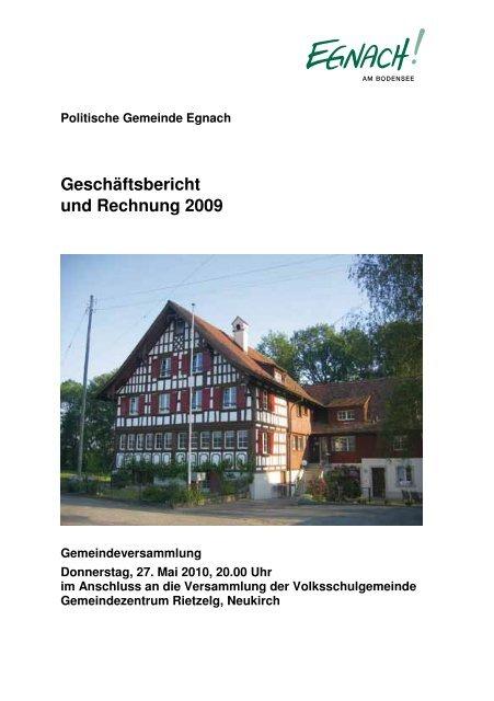 Geschäftsbericht und Rechnung 2009 - in der Gemeinde Egnach