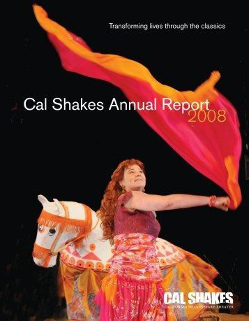2008 Cal Shakes Annual Report - California Shakespeare Theater