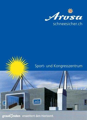 Broschüre Sport- und Kongresszentrum - Arosa