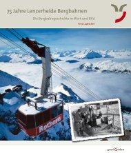 75 Jahre Lenzerheide Bergbahnen - Druckerei Casutt AG
