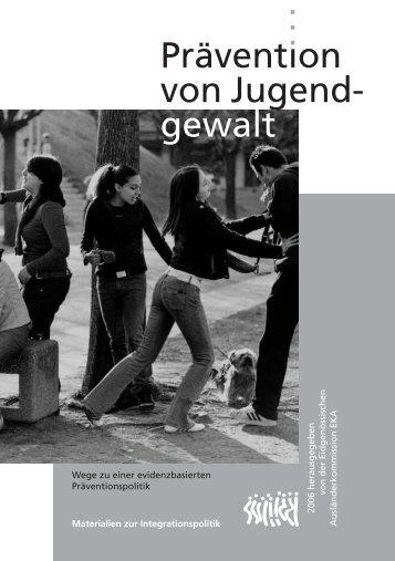 Prävention von Jugendgewalt - Eidgenössische Kommission für ...