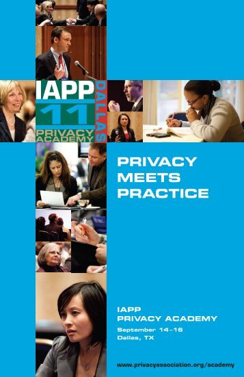 IAPP Privacy Academy 2011 - International Association of Privacy ...
