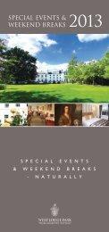 SPECIAL EVENTS & wEEkENd brEAkS 2013 - Beales Hotels