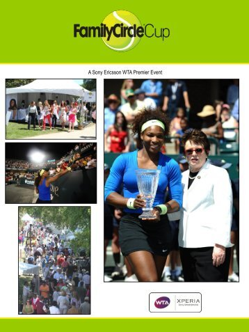 A Sony Ericsson WTA Premier Event - Family Circle Cup