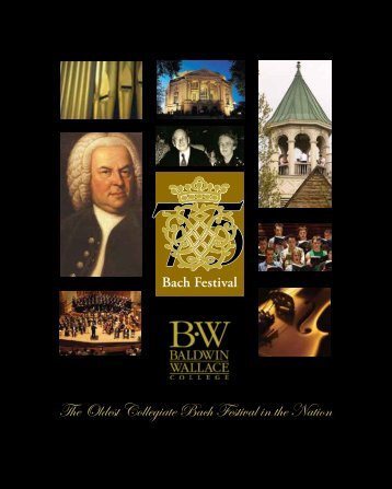 The Oldest Collegiate Bach Festival in the Nation - Baldwin Wallace ...