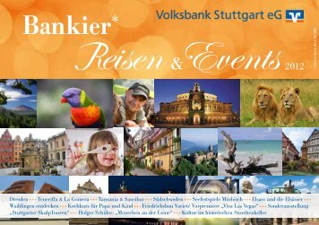 """Bankier Reisen & Events"" (pdf) - Volksbank Stuttgart eG"