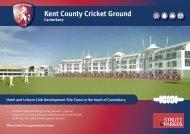 Kent Cricket Club iBrochure - Locate in Kent