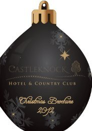 Christmas Brochure 2012 - Castleknock Hotel & Country Club