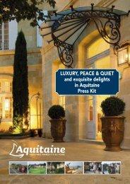 Luxury, peace and quiet and exquisite - Comité Régional du ...