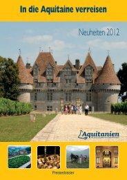 Neuheiten 2012 In die Aquitaine verreisen
