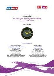 Pressereise Mit Hochgeschwindigkeit ins Elsass 22./23. Mai 2012