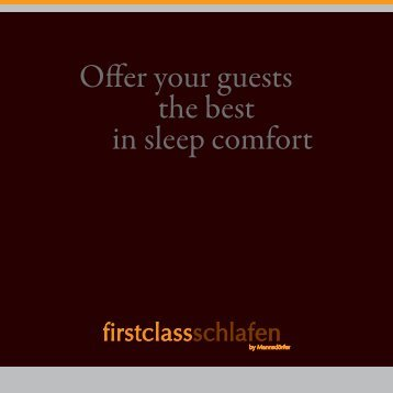Offer your guests the best in sleep comfort - firstclass-schlafen
