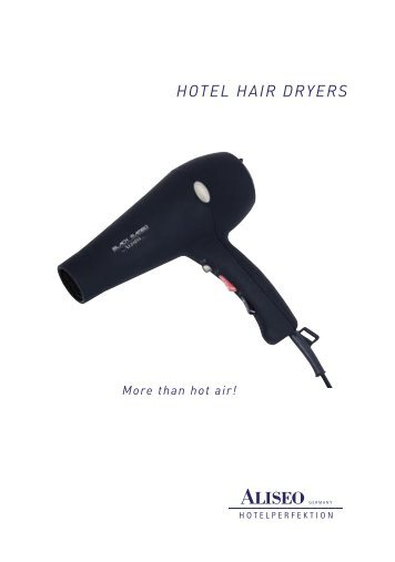 HOTEL HAIR DRYERS - Aliseo GmbH Germany