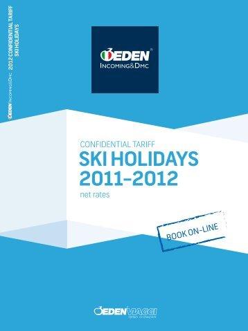 SKI HOLIDAYS 2011-2012 - Eden Viaggi
